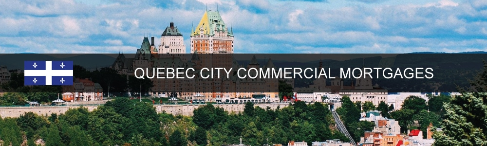 Quebec City Commercial Mortgages