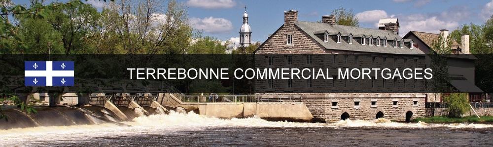 Terrebonne Commercial Mortgages